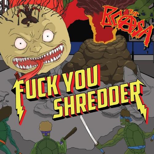 Fuck You Shredder