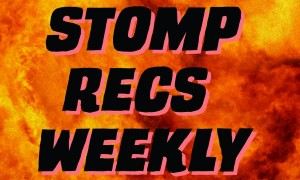 The Stomp Recs Playlist is back!