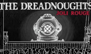 New Dreadnoughts Video!